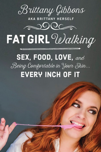 Fat Girl Walking by Brittany Gibbons Ebook/Pdf Download
