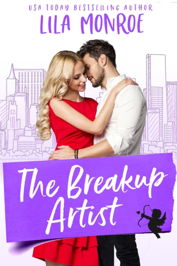 The Breakup Artist by Lila Monroe Ebook/Pdf Download