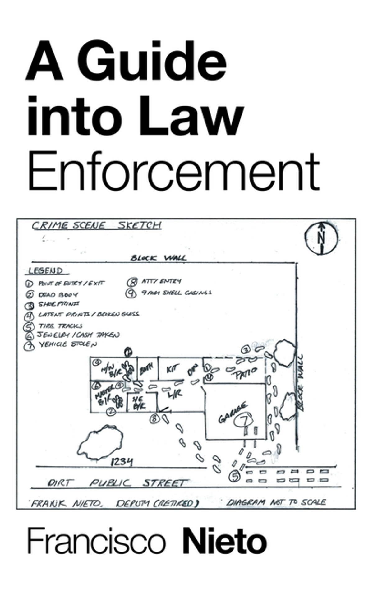 A Guide into Law Enforcement eBook by Francisco Nieto