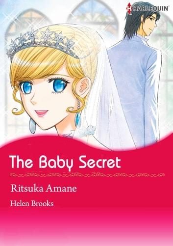 THE BABY SECRET Harlequin Comics EBook By Helen Brooks