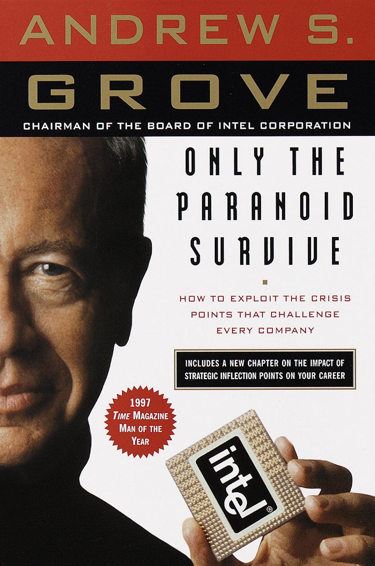 Only the Paranoid Survive eBook by Andrew S. Grove - 9780307574978   Rakuten Kobo