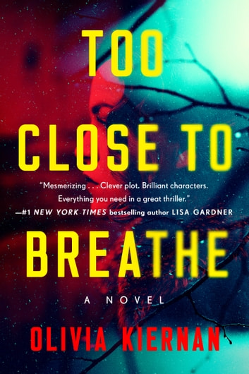 Too Close to Breathe by Olivia Kiernan Ebook/Pdf Download