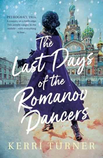 The Last Days of the Romanov Dancers by Kerri Turner Ebook/Pdf Download