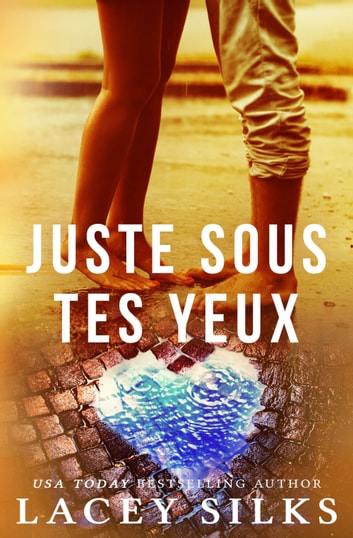 Juste sous tes yeux by Lacey Silks Ebook/Pdf Download