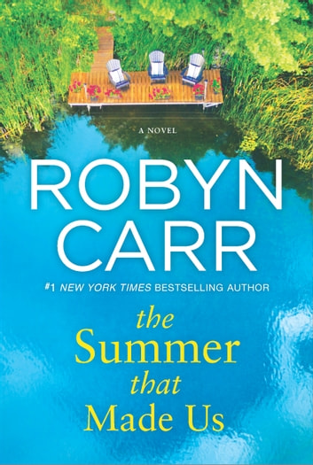The Summer That Made Us by Robyn Carr Ebook/Pdf Download