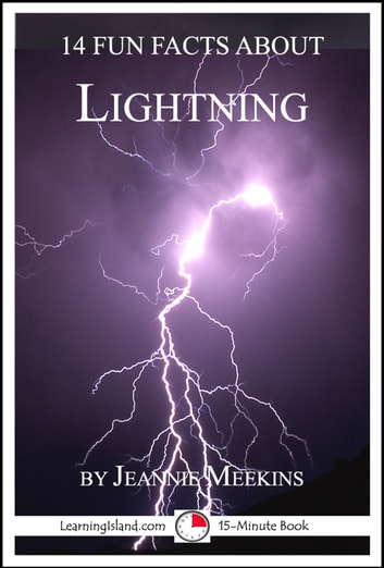 14 Fun Facts About Lightning by Jeannie Meekins Ebook/Pdf Download