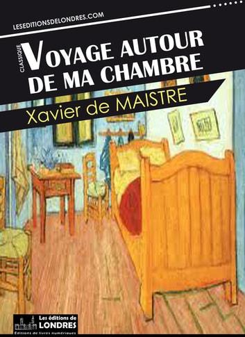 Voyage Autour De Ma Chambre : voyage, autour, chambre, Voyage, Autour, Chambre, EBook, Xavier, Maistre, 9781908969835, Rakuten, United, States