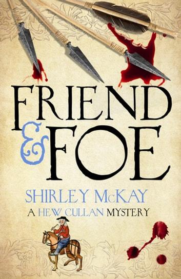 Friend & Foe by Shirley McKay Ebook/Pdf Download