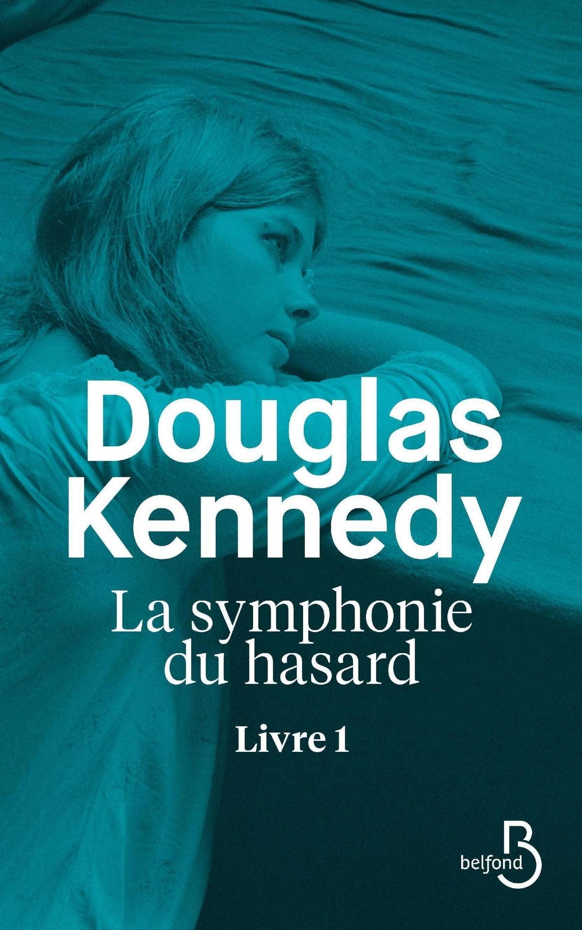 La Symphonie Du Hasard Tome 4 : symphonie, hasard, Symphonie, Hasard, Livre, EBook, Douglas, KENNEDY, 9782714478627, Rakuten, Canada