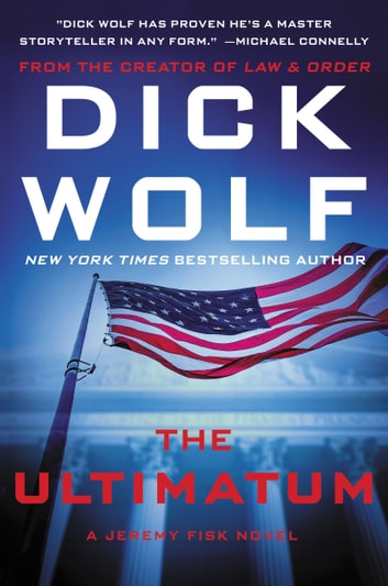 The Ultimatum by Dick Wolf Ebook/Pdf Download