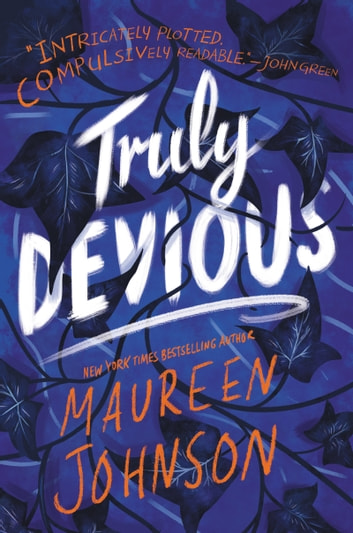 Truly Devious by Maureen Johnson Ebook/Pdf Download