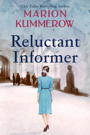 Reluctant Informer by Marion Kummerow Ebook/Pdf Download