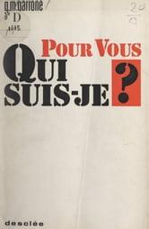 Pour Vous Qui Suis-je : suis-je, Suis-je, EBook, Gabriel-Marie, Garrone, 9782402301985, Rakuten, United, States