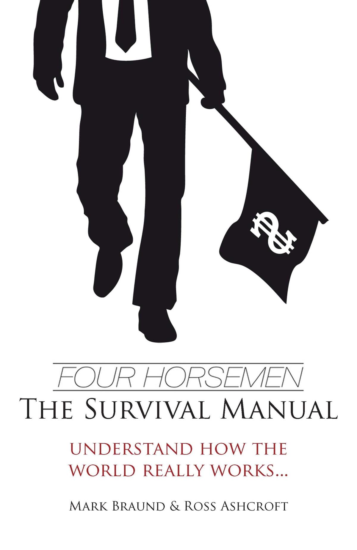 Four Horsemen: The Survival Manual eBook by Mark Braund