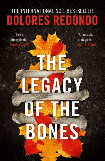 The Legacy of the Bones (The Baztan Trilogy, Book 2) by Dolores Redondo Ebook/Pdf Download