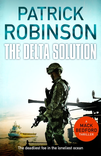 The Delta Solution by Patrick Robinson Ebook/Pdf Download