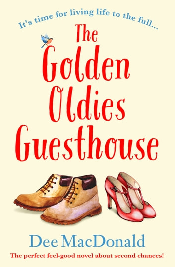 The Golden Oldies Guesthouse by Dee MacDonald Ebook/Pdf Download