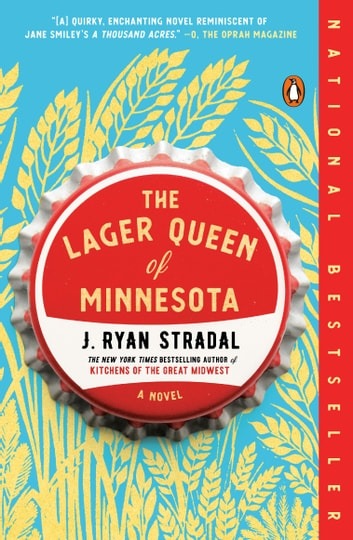 The Lager Queen of Minnesota by J. Ryan Stradal Ebook/Pdf Download