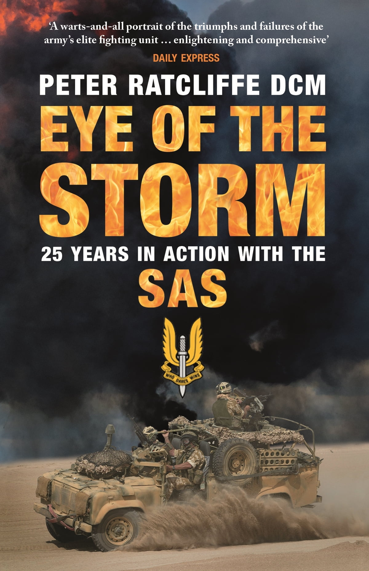 Eye Of The Storm 25 Years In Action With The Sas Ebook By