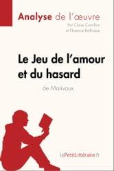 Le Jeu De L Amour Et Du Hasard Analyse : amour, hasard, analyse, L'amour, Hasard, Marivaux, (Analyse, L'oeuvre), EBook, Claire, Cornillon, 9782806290717, Rakuten, United, States