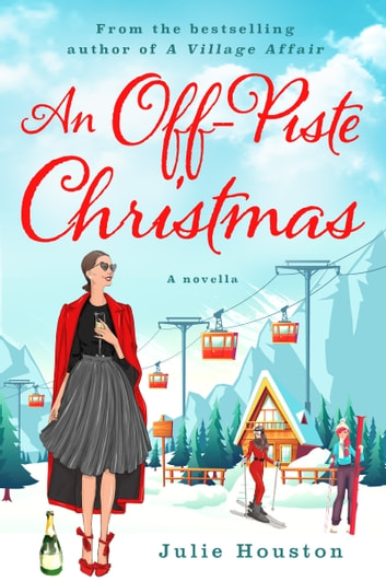 An Off-Piste Christmas by Julie Houston Ebook/Pdf Download