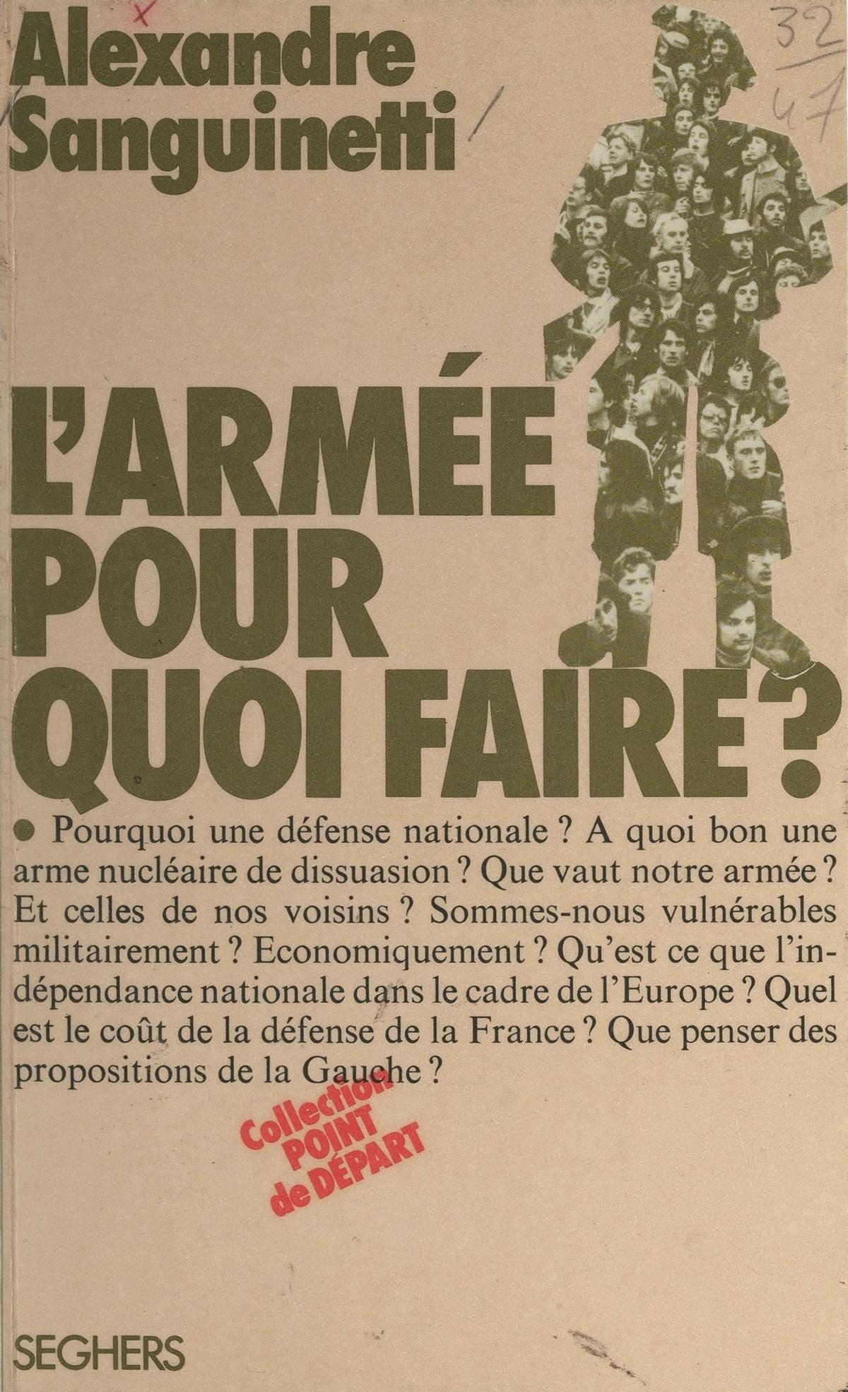 Pour Quoi Faire Ou Pourquoi Faire : faire, pourquoi, L'armée, Faire, EBook, Alexandre, Sanguinetti, 9782232142604, Rakuten, Estados, Unidos