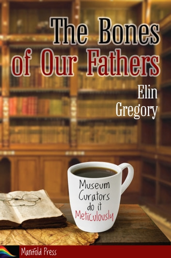 The Bones of Our Fathers by Elin Gregory Ebook/Pdf Download