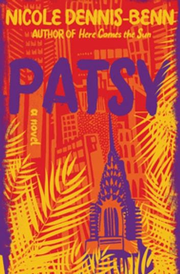 Patsy: A Novel by Nicole Dennis-Benn Ebook/Pdf Download