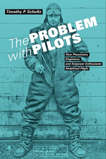 The Problem with Pilots by Timothy P. Schultz Ebook/Pdf Download