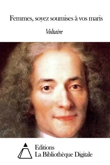 PDF  Voltaire, Femmes, soyez soumises à vos maris, in Mélanges