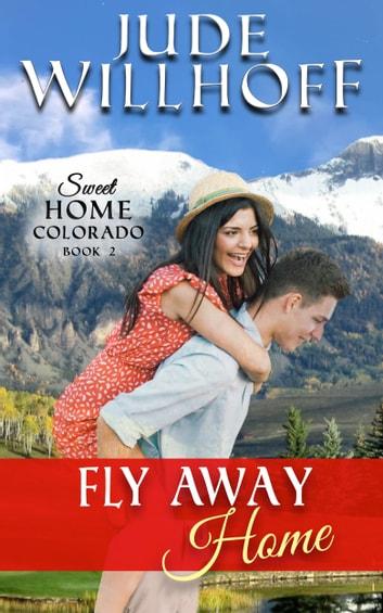 Fly Away Home EBook Von Jude Willhoff – 9780989638029 Rakuten Kobo