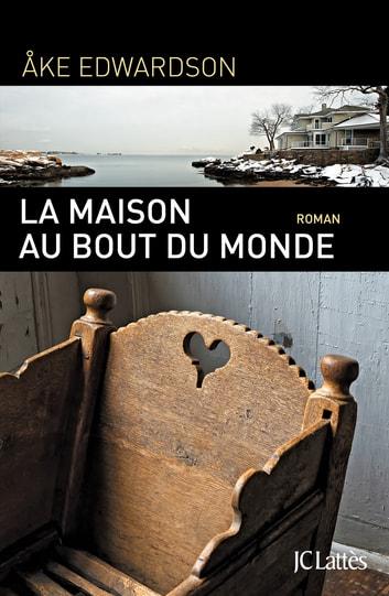 La Maison Au Bout Du Monde : maison, monde, Maison, Monde, EBook, Edwardson, 9782709644099, Rakuten, Estados, Unidos