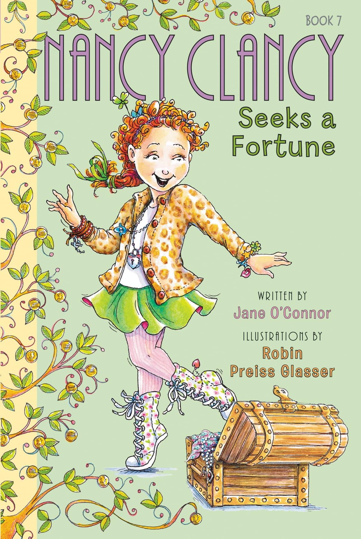 Fancy Nancy: Nancy Clancy Seeks a Fortune eBook by Jane O'Connor - 9780062269713 | Rakuten Kobo