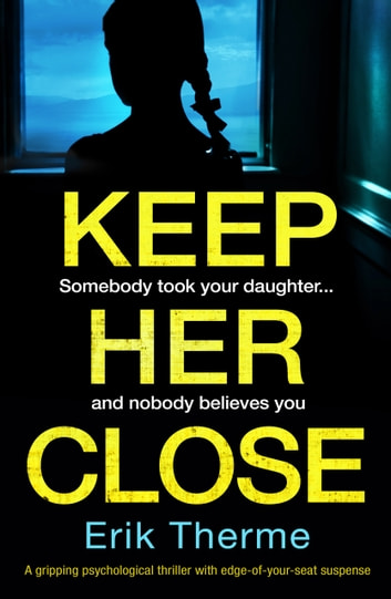 Keep Her Close by Erik Therme Ebook/Pdf Download