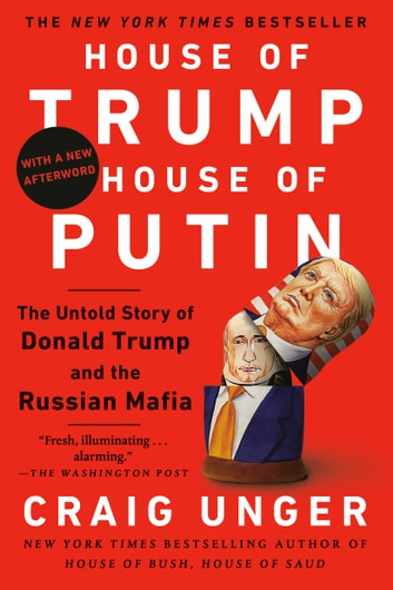 House of Trump, House of Putin by Craig Unger Ebook/Pdf Download