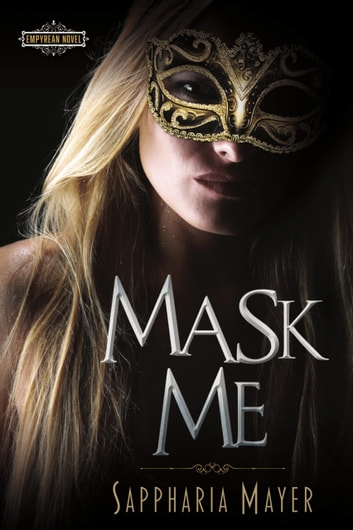 Mask Me by Sappharia Mayer Ebook/Pdf Download