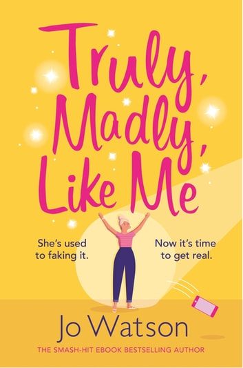 Truly, Madly, Like Me by Jo Watson Ebook/Pdf Download