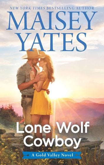 Lone Wolf Cowboy by Maisey Yates Ebook/Pdf Download