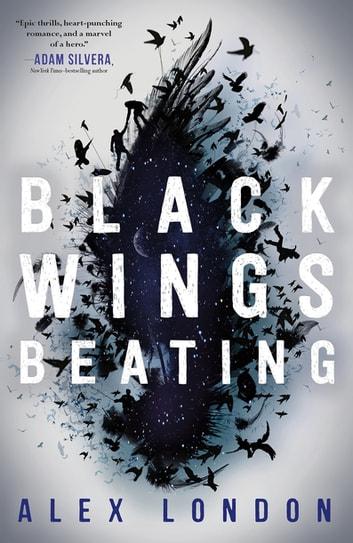 Black Wings Beating by Alex London Ebook/Pdf Download