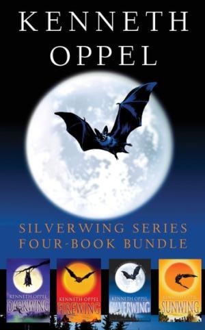Kenh Oppel Silverwing Series: FourBook Bundle eBook by