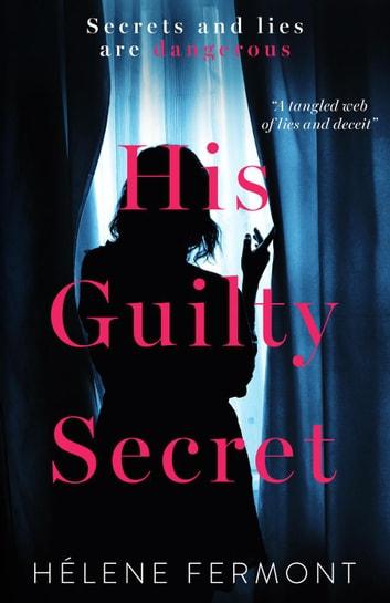 His Guilty Secret by Helene Fermont Ebook/Pdf Download