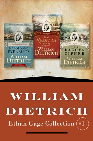 William Dietrich's Ethan Gage Collection #1 by William Dietrich Ebook/Pdf Download