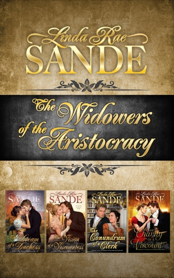 The Widowers of the Aristocracy: Boxed Set by Linda Rae Sande Ebook/Pdf Download