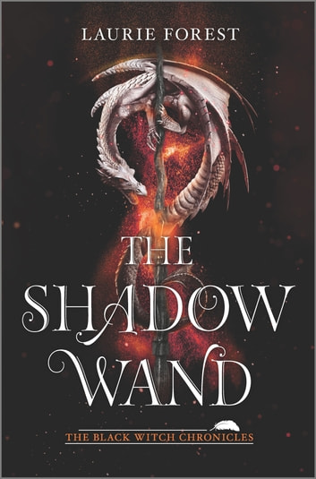 The Shadow Wand by Laurie Forest Ebook/Pdf Download