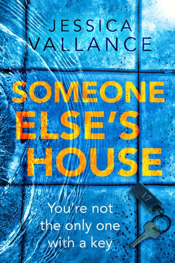 Someone Else's House by Jessica Vallance Ebook/Pdf Download