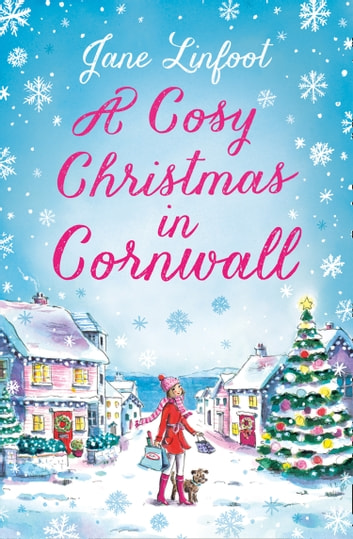 A Cosy Christmas in Cornwall by Jane Linfoot Ebook/Pdf Download