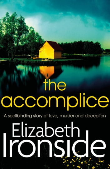 The Accomplice by Elizabeth Ironside Ebook/Pdf Download