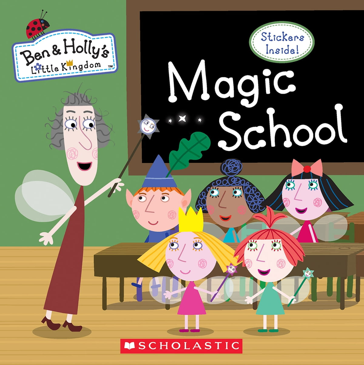 Magic School Ben Holly S Little Kingdom Ebook By 9781338258127 Rakuten Kobo United States