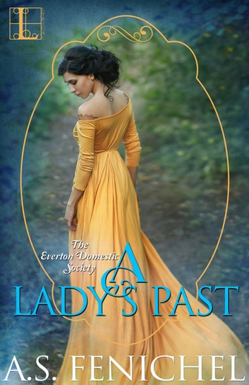 A Lady's Past by A.S. Fenichel Ebook/Pdf Download