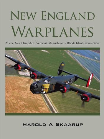 New England Warplanes by Harold A. Skaarup Ebook/Pdf Download